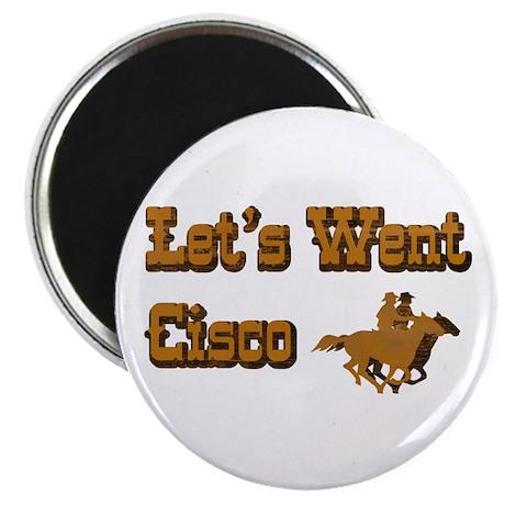 Let's Went Cisco Magnet