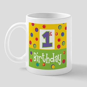 1st Birthday Colorful Polka Dot Fun Mug