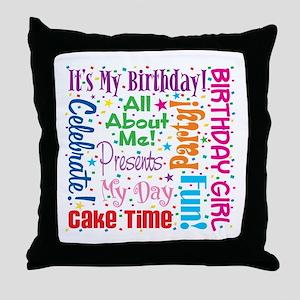It's My Birthday Throw Pillow