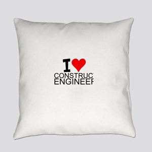 I Love Construction Engineering Everyday Pillow