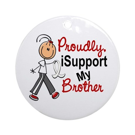 I Support My Brother 1 (SFT LC) Ornament (Round)