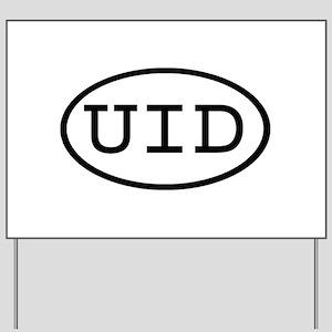 UID Oval Yard Sign