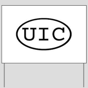 UIC Oval Yard Sign