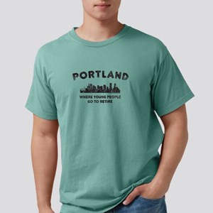 Portland. Where young people go to retire T-Shirt