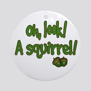 Look A Squirrel Ornament (Round)