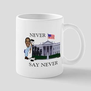 Never Say Never Mug