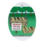 Firewood for Sale Oval Ornament