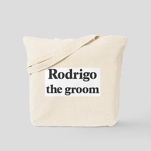 Rodrigo the groom Tote Bag
