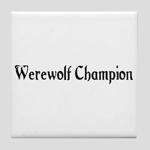 Werewolf Champion Tile Coaster