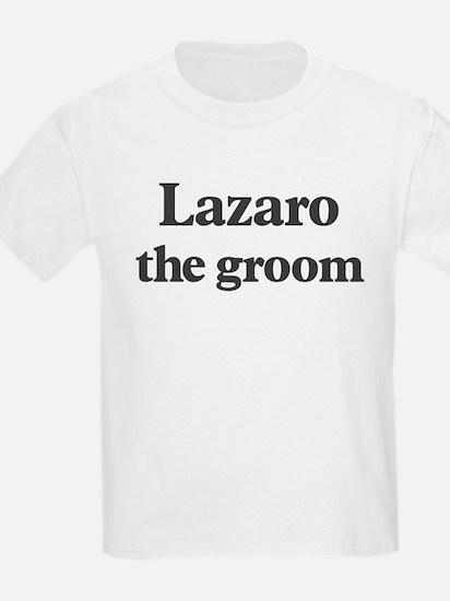 Lazaro the groom T-Shirt