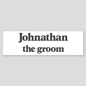Johnathan the groom Bumper Sticker