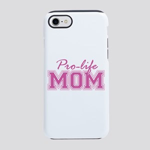 Pro-Life Mom Iphone 8/7 Tough Case