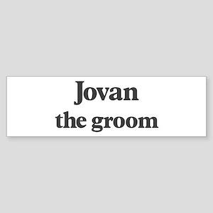 Jovan the groom Bumper Sticker