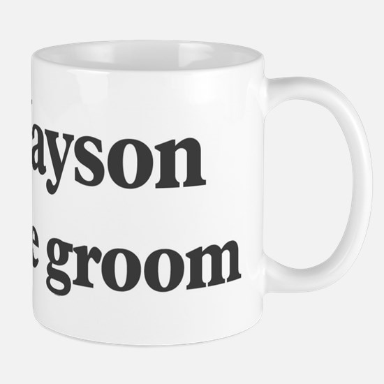 Jayson the groom Mug