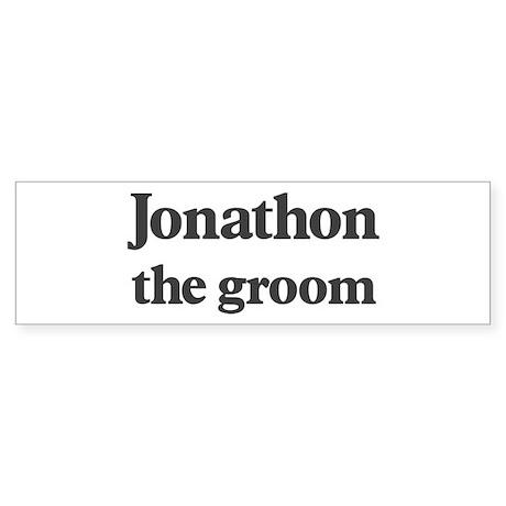 Jonathon the groom Bumper Sticker