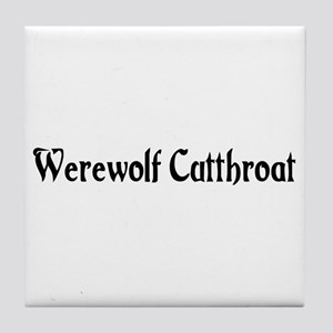 Werewolf Cutthroat Tile Coaster