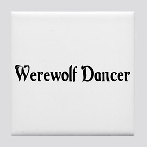 Werewolf Dancer Tile Coaster