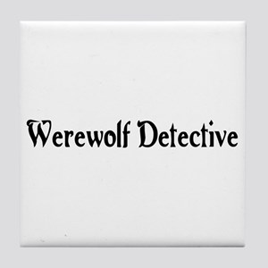Werewolf Detective Tile Coaster