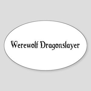 Werewolf Dragonslayer Oval Sticker