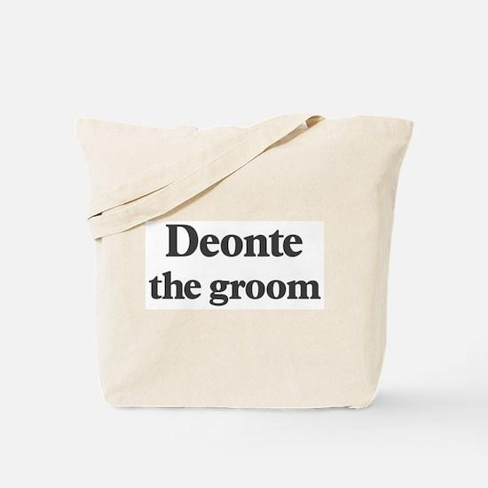 Deonte the groom Tote Bag