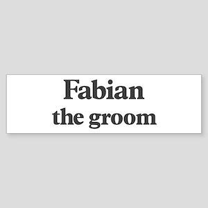 Fabian the groom Bumper Sticker