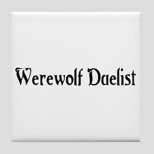 Werewolf Duelist Tile Coaster