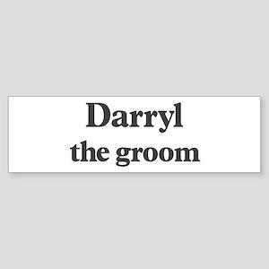 Darryl the groom Bumper Sticker