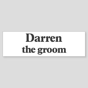 Darren the groom Bumper Sticker