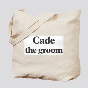 Cade the groom Tote Bag