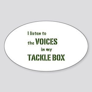 Voices in My Tackle Box Oval Sticker