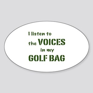 Voices in My Golf Bag Oval Sticker