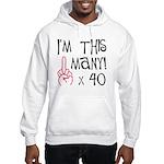40th birthday middle finger Hooded Sweatshirt