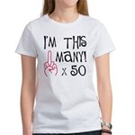 50th birthday middle finger Women's T-Shirt