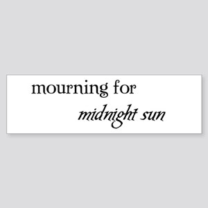 Mourning Bumper Sticker