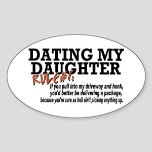 Rule #1 for datingmy daughter Oval Sticker