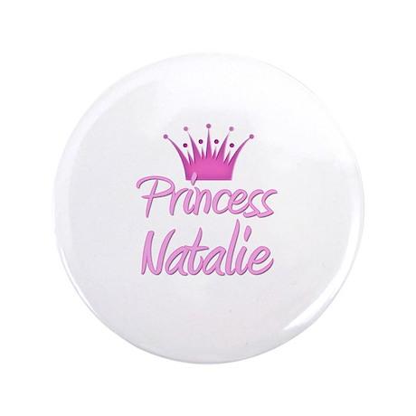 "Princess Natalie 3.5"" Button"
