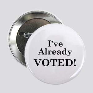 "Already VOTED! 2.25"" Button"