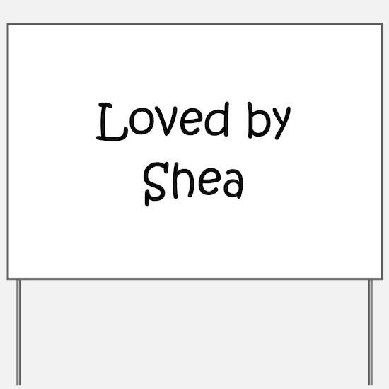 Shea Yard Sign