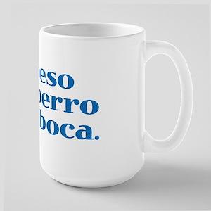 I Kiss My Dog on the Mouth (Spanish) Large Mug