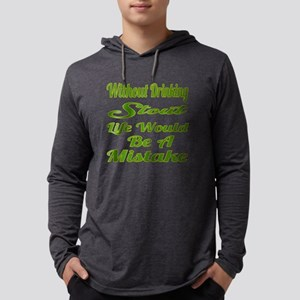 Without Drinking Stout Life Woul Mens Hooded Shirt