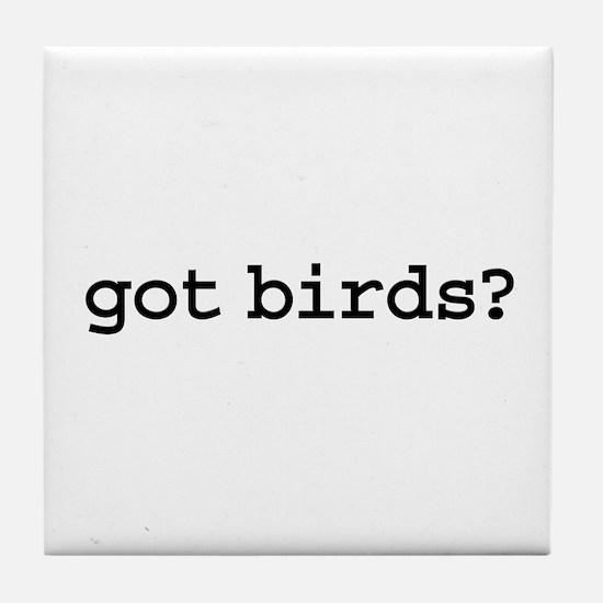 got birds? Tile Coaster