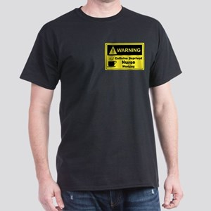 Caffeine Warning Nurse Dark T-Shirt