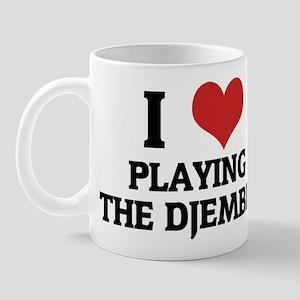 I Love Playing the Djembes Mug