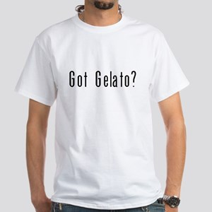 Got Gelato? White T-Shirt