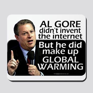 Gore Invented Global Warming Mousepad