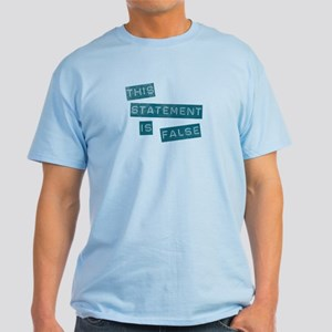 'This Statement Is False' Light T-Shirt