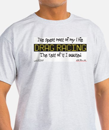 """Most of my Life"" T-Shirt"