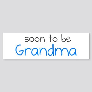 Soon to be Grandma Bumper Sticker