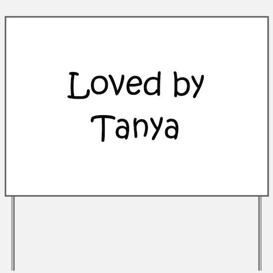 Tanya Yard Sign