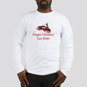 Happy Holidays Lets Ride Long Sleeve T-Shirt